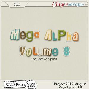 Retiring Soon - Project 2012:  August - Mega Alpha Vol. 7