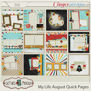 My Life - August Quick Pages by Scraps N Pieces