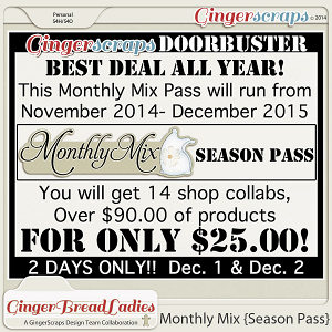 GingerBread Ladies Monthly Mix {Season Pass}