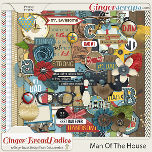 GingerBread Ladies Collab: Man Of The House