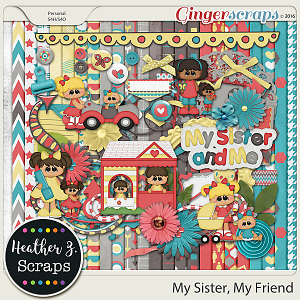 My Sister, My Friend KIT by Heather Z Scraps