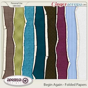 Begin Again - Folded Papers by Aprilisa Designs