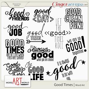 Good Times Word Art
