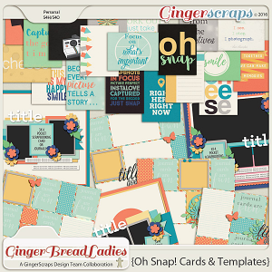 GingerBread Ladies Collab: Oh Snap! {Cards & Templates}