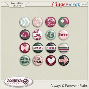 Always And Forever - Flairs by Aprilisa Designs