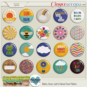 Rain, Sun, Let's Have Fun Flairs by Clever Monkey Graphics & Blue Heart Scraps