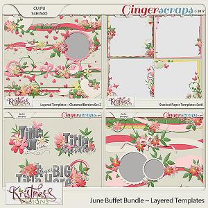 Layered Templates ~ June Buffet Bundle