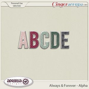 Always And Forever - Alpha by Aprilisa Designs