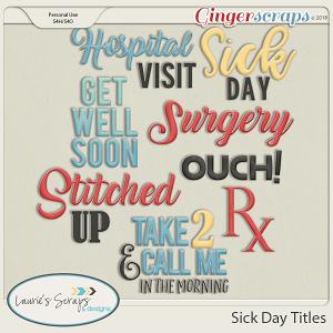 Sick Day Titles