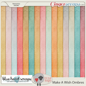Make A Wish Ombres by Luv Ewe Designs and BlueHeart Scraps