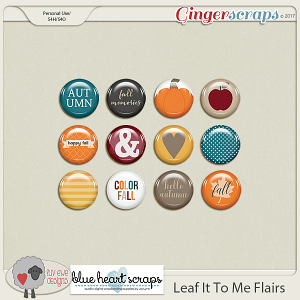Leaf It To Me Flairs By Luv Ewe Designs and Blue Heart Scraps