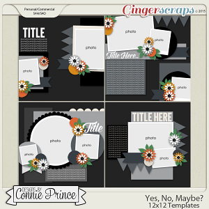 Yes, No, Maybe? - 12x12 Templates (CU Ok)