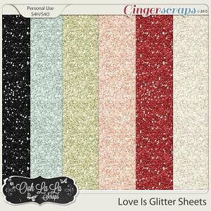 Love Is Glitter Sheets