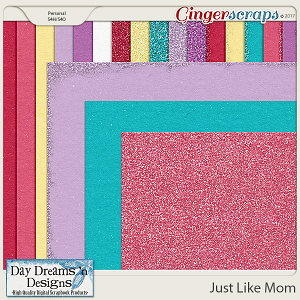 Just Like Mom {Extra Papers} by Day Dreams 'n Designs