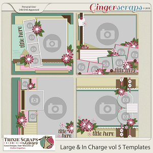 Large & In Charge vol 5 Template Pack by Trixie Scraps Designs