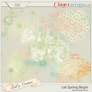 Let Spring Begin Messy Backgrounds