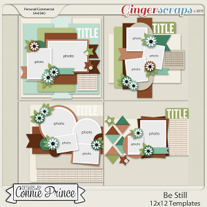 Be Still - 12x12 Templates (CU Ok)