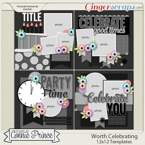 Worth Celebrating - 12x12 Templates (CU Ok)