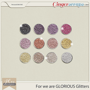For we are Glorious Glitters by JoCee Designs