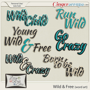 Wild & Free {word art} by Little Rad Trio