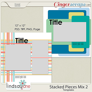 Stacked Pieces Mix 2 Templates by Lindsay Jane