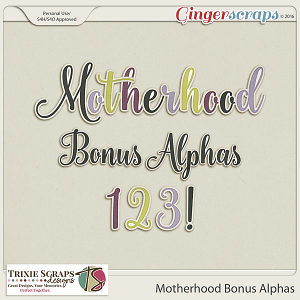 Motherhood Bonus Alphas by Trixie Scraps Designs