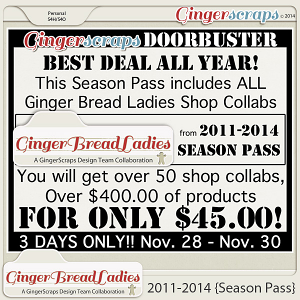 GingerBread Ladies 2011-2014 {Season Pass}