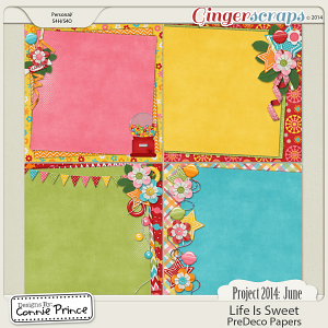 Project 2014 June:  Life Is Sweet - PreDeco Papers