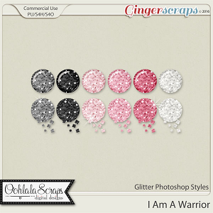 I Am A Warrior Glitter CU Photoshop Styles
