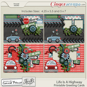Life Is A Highway - Printable Greeting Cards