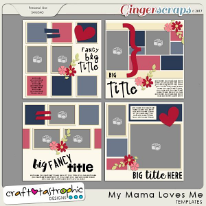 Craft-Templates My Mama Loves Me