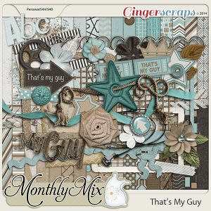 Monthly Mix: That's My Guy