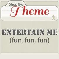Shop by: ENTERTAIN ME