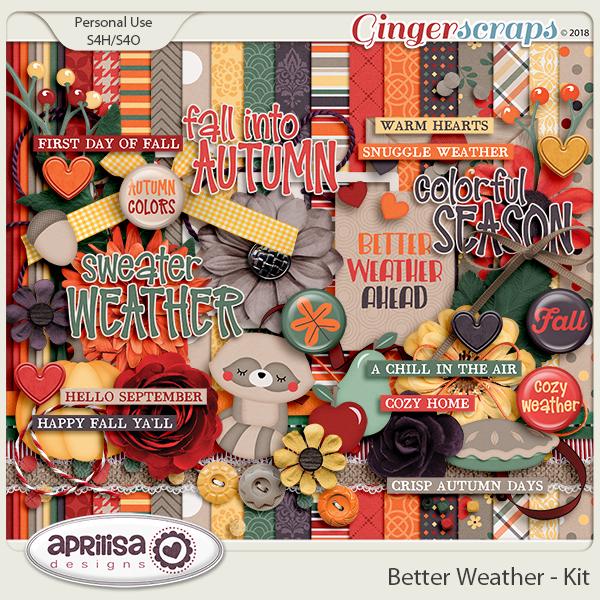 Better Weather - Kit by Aprilisa Designs