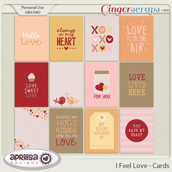 I Feel Love - Cards by Aprilisa Designs