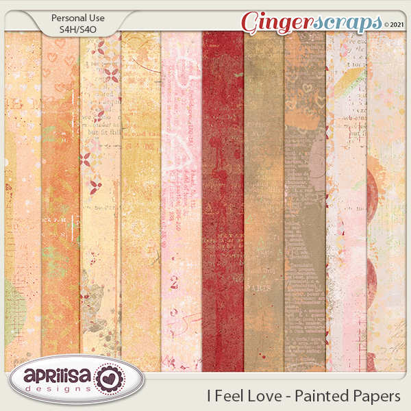 I Feel Love - Painted Papers by Aprilisa Designs