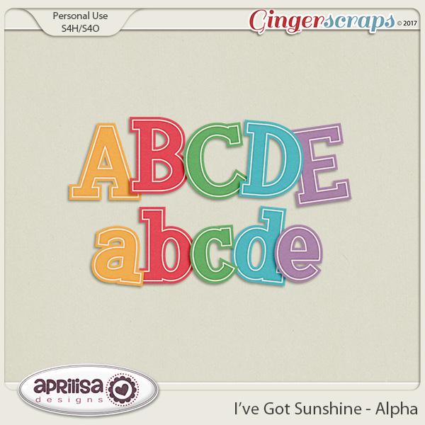 I've Got Sunshine - Alpha by Aprilisa Designs