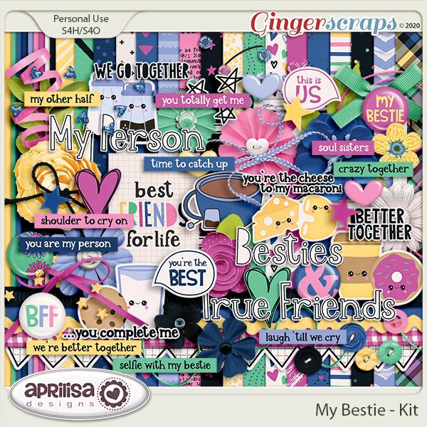 My Bestie - Kit by Aprilisa Designs
