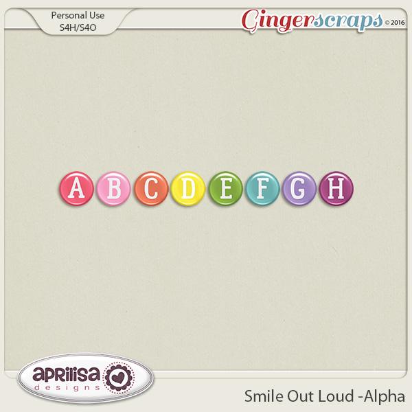 Smile Out Loud - Alpha by Aprilisa Designs