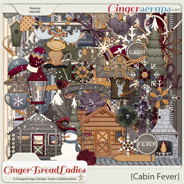 GingerBread Ladies Collab: Cabin Fever