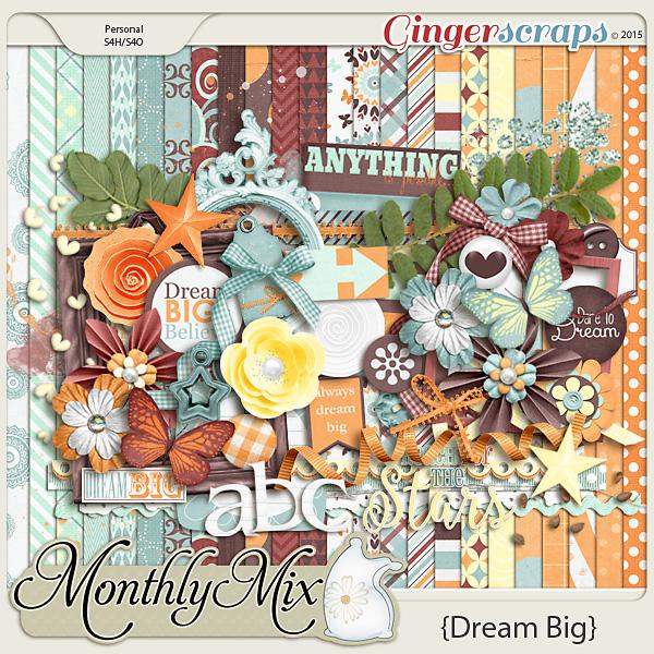 Monthly Mix: Dream Big