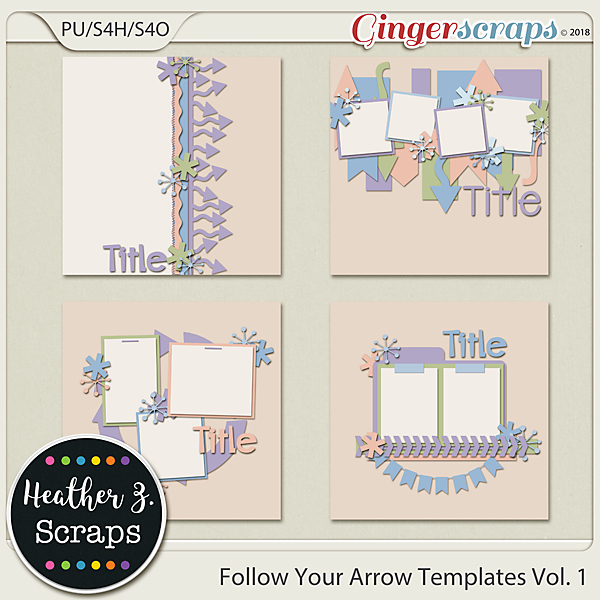 Follow Your Arrow TEMPLATES VOL. 1 by Heather Z Scraps