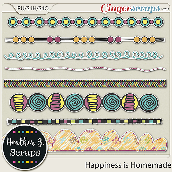 Happiness is Homemade BORDERS by Heather Z Scraps