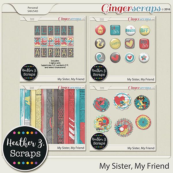 My Sister, My Friend ADD-ONS by Heather Z Scraps