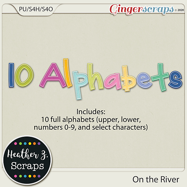 On the River ALPHABETS by Heather Z Scraps