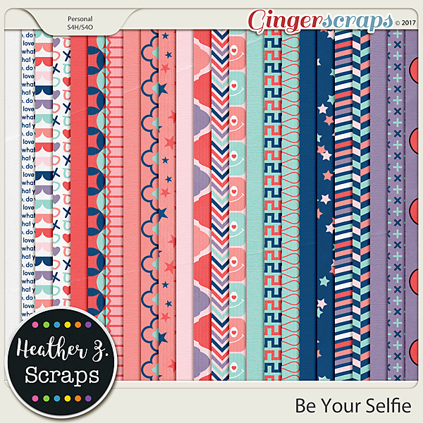 Be Your Selfie PAPERS by Heather Z Scraps
