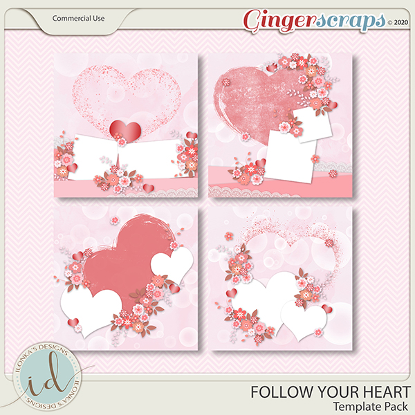 Follow Your Heart Template Pack by Ilonka's Designs