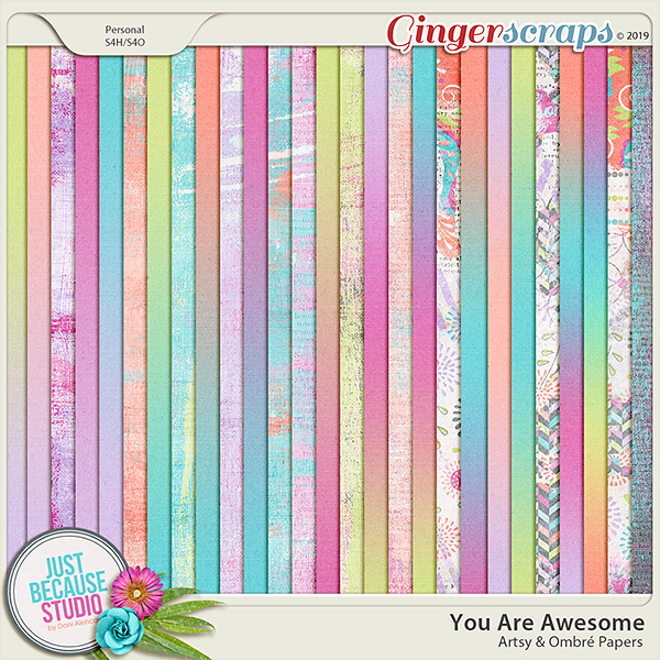 You Are Awesome Artsy & Ombré Papers by JB Studio