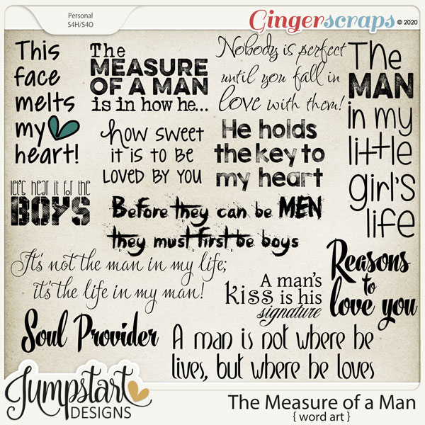 The Measure of a Man {Word Art} by Jumpstart Designs