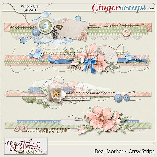 Dear Mother Artsy Strips